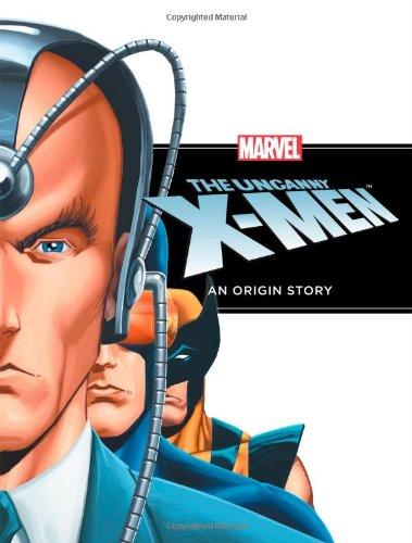 9781423142997: The Uncanny X-Men: An Origin Story