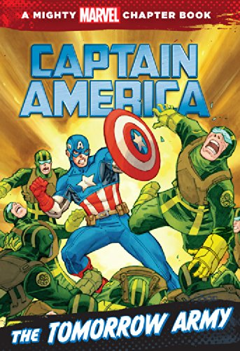 9781423143031: Captain America: The Tomorrow Army (A Mighty Marvel Chapter Book)
