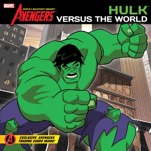 9781423145585: The Avengers: Earth's Mightiest Heroes!: Hulk Versus the World