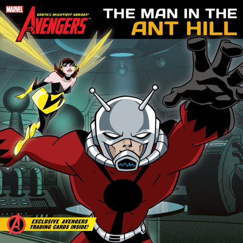 9781423145592: The Avengers: Earth's Mightiest Heroes!: Man in the Ant Hill