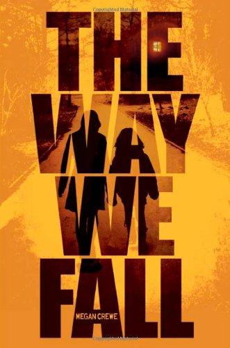 9781423146315: The Way We Fall (Fallen World - Trilogy)
