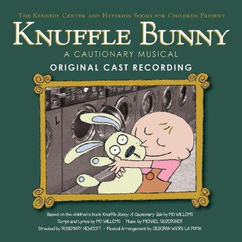 Knuffle Bunny: A Cautionary Musical Original Cast Recording: Willems, Mo