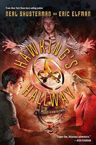 9781423148050: The Accelerati Trilogy Book Three Hawking's Hallway (Accelerati Trilogy 3)