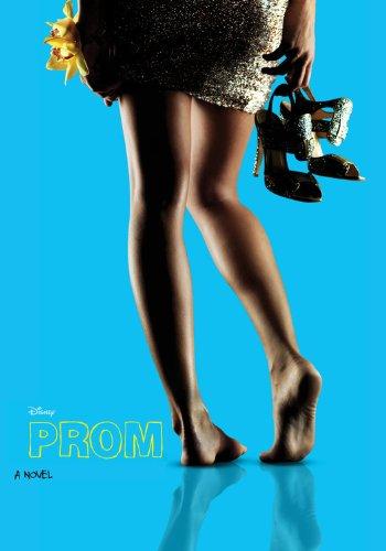 9781423148425: Prom: A Novelization