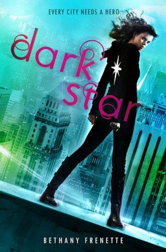 Dark Star: Frenette, Bethany