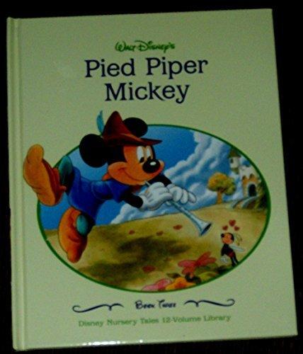 PIED PIPER MICKEY. DISNEY NURSEY TALES BOOK: WALT DISNEY