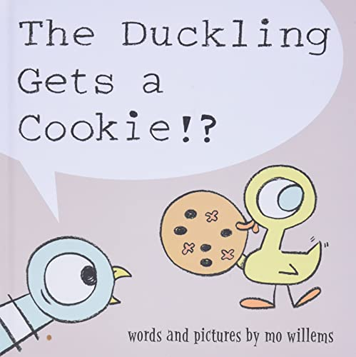 9781423151289: The Duckling Gets a Cookie!? (Pigeon)
