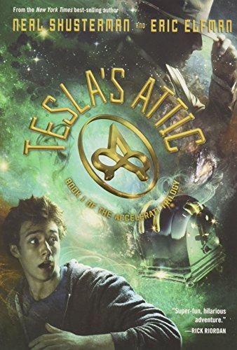 9781423155133: The Accelerati Trilogy, Book One Tesla's Attic (The Accelerati Trilogy, Book One)