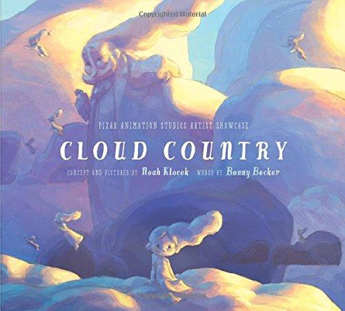 Cloud Country (Pixar Animation Studios Artist Showcase): Becker, Bonny, Klocek,