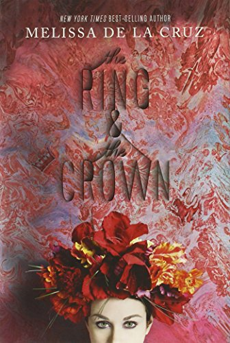 The Ring & the Crown (Ring and the Crown): de La Cruz, Melissa
