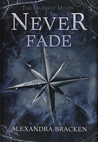 9781423157519: Never Fade (Darkest Minds)