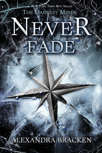 9781423159339: Never Fade (Darkest Minds)