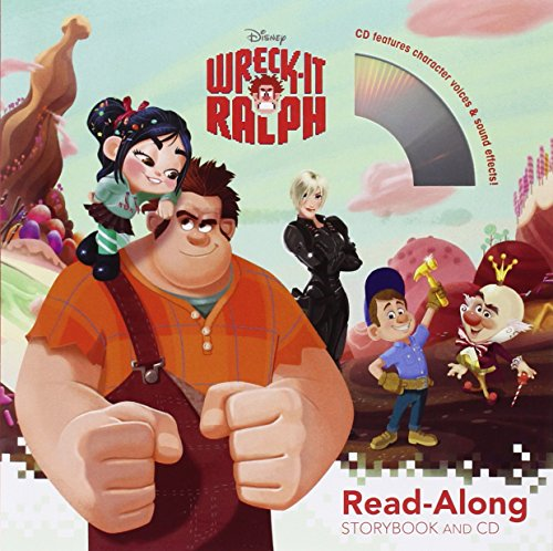 Wreck-It Ralph Read-Along Storybook and CD: Disney Book Group