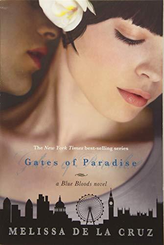 9781423161103: Gates of Paradise (Blue Blood Novels)