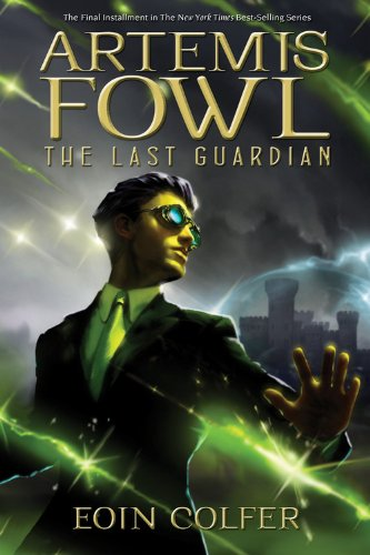 9781423161615: The Last Guardian (Artemis Fowl)