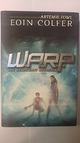 The Reluctant Assassin (W.A.R.P.): Colfer, Eoin