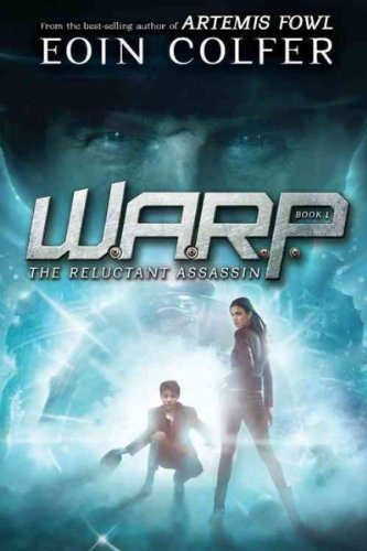 WARP Book 1 The Reluctant Assassin (WARP, Book 1)