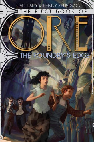 9781423162278: The First Book of Ore The Foundry's Edge (The Books of Ore)