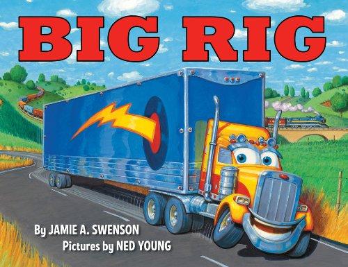 Big Rig: Swenson, Jamie A.