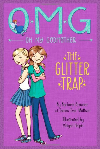 9781423163732: The Glitter Trap (Oh My Godmother)