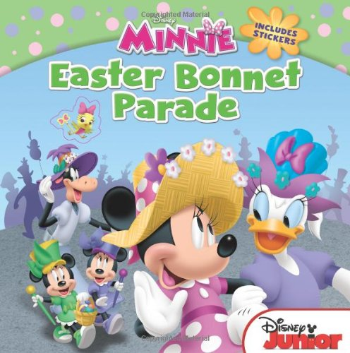 Minnie Easter Bonnet Parade: Includes Stickers (Disney Junior: Minnie): Disney Book Group