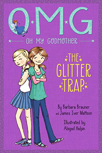 9781423164746: Oh My Godmother The Glitter Trap