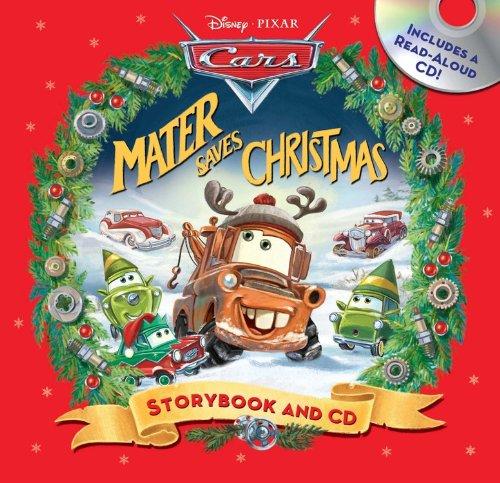 9781423165705: Mater Saves Christmas Storybook & CD (Disney Pixar Cars)