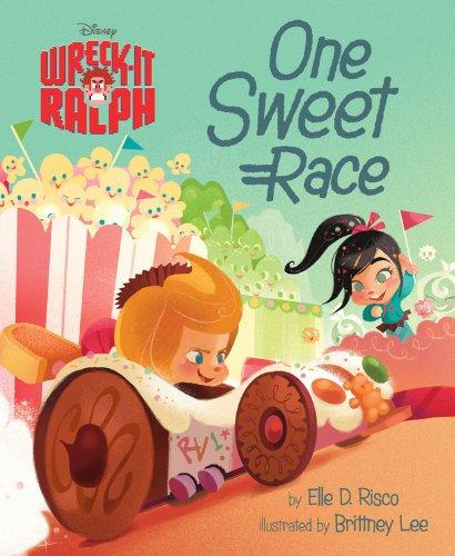 9781423166283: Wreck-It Ralph: One Sweet Race (Disney Wreck-It Ralph)