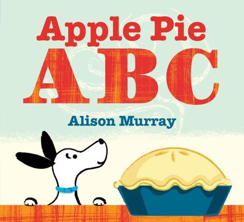 9781423166290: Apple Pie ABC