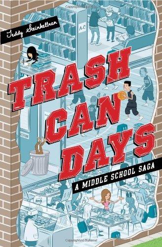 9781423166320: Trash Can Days: A Middle School Saga (A Trash Can Days)