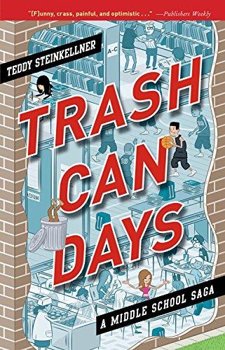 9781423166603: Trash Can Days: A Middle School Saga