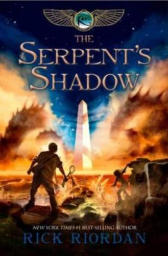 9781423167099: The Kane Chronicles, Book Three The Serpent's Shadow