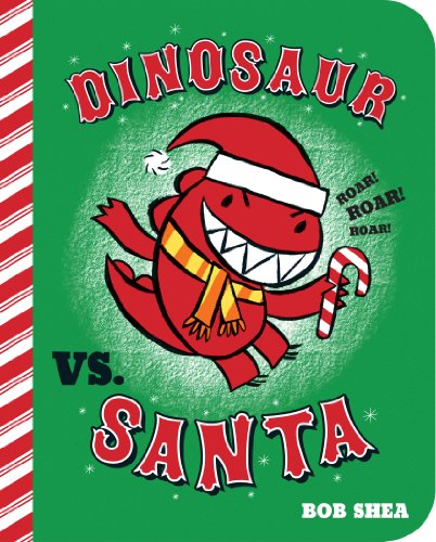 9781423168249: Dinosaur vs. Santa (Board Book) (A Dinosaur vs. Book)