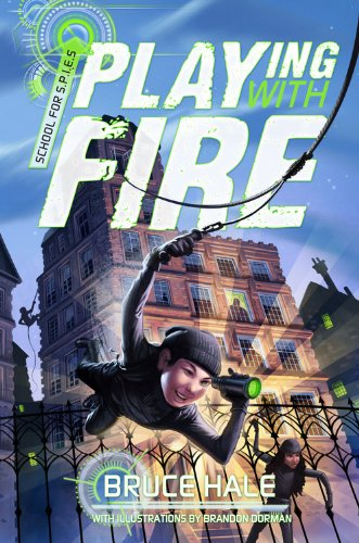 9781423168508: Playing with Fire (School for Spies Novel, A)