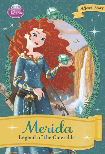 9781423168904: Merida: Legend of the Emeralds (Disney Princess Early Chapter Books)