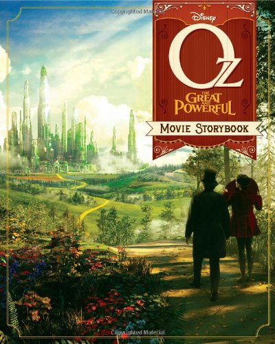 9781423170877: Oz The Great and Powerful: The Movie Storybook