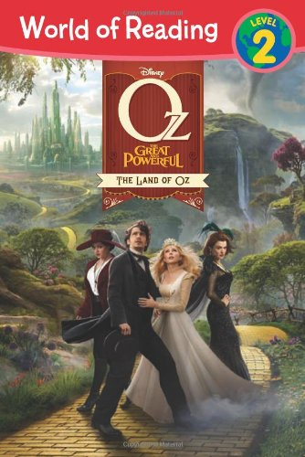 The Oz The Great and Powerful: Land: Disney Book Group