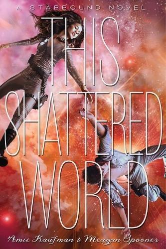 9781423171034: This Shattered World: A Starbound Novel