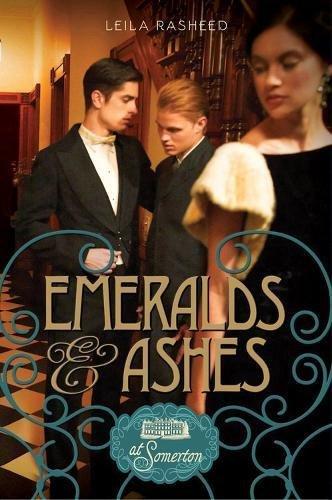 9781423171195: Emeralds & Ashes (At Somerton)