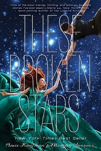 9781423171218: These Broken Stars (Starbound 1)