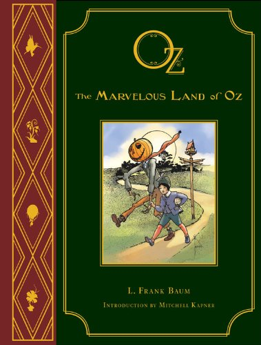 The Marvelous Land of Oz: L. Frank Baum's Oz