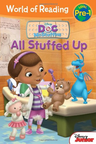9781423171355: World of Reading: Doc McStuffins All Stuffed Up: Pre-Level 1 (Disney Doc McStuffins: World of Reading, Pre-level 1)