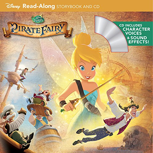 9781423174073: Tinker Bell and the Pirate Fairy Read-Along Storybook and CD