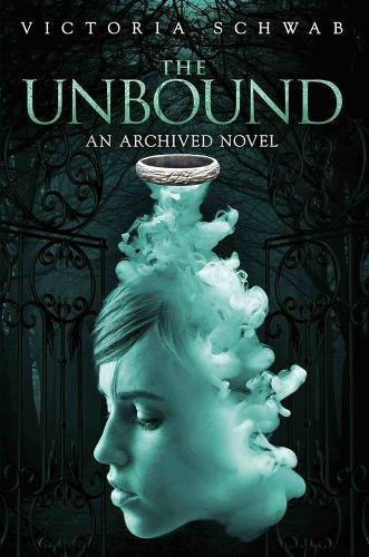 9781423178200: The Unbound (An Archived Novel) (The Archived