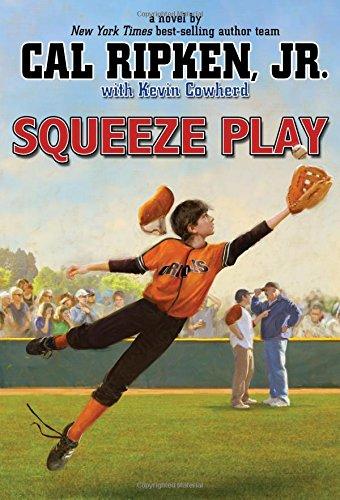 9781423178668: Cal Ripken, Jr.'s All-Stars Squeeze Play