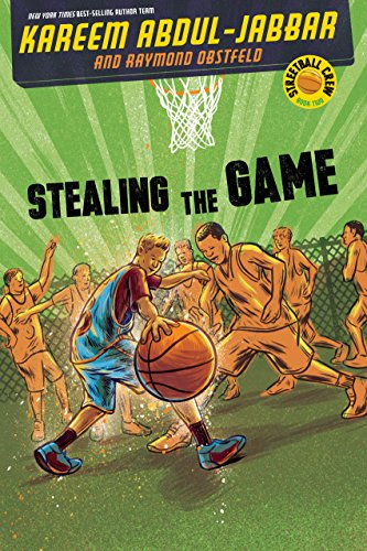 9781423178712: Streetball Crew Book Two Stealing the Game