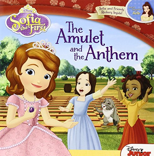 Sofia the First The Amulet and the Anthem (1423180232) by Disney Book Group; Catherine Hapka