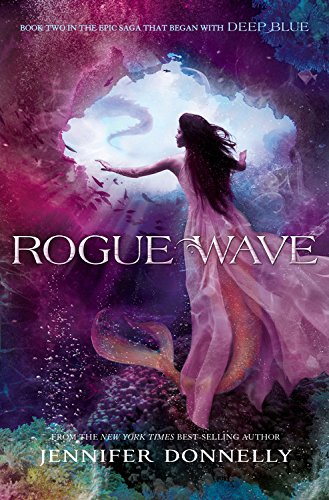 9781423182009: Waterfire Saga, Book Two: Rogue Wave