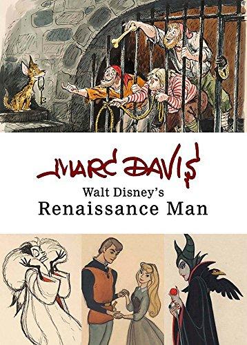 9781423184188: Marc Davis: Walt Disney's Renaissance Man (Disney Editions Deluxe)