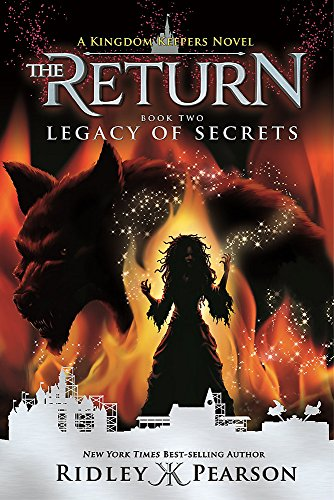 9781423184324: Kingdom Keepers: The Return Book Two Legacy of Secrets